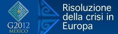 G20 del Messico: crescita e risoluzione della crisi in Europa