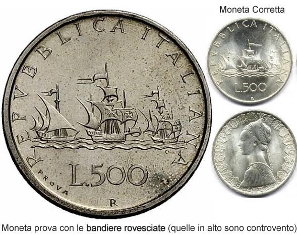 500 lire del 1957: la prima è la moneta prova (errata) che ha le bandiere rovesciate (controvento) e le 2 al lato sono relative alla moneta corretta